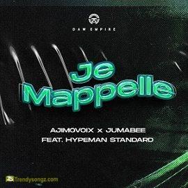 Ajimovoix - Je Mappelle ft Jumabee, Hypeman Standard