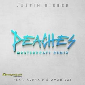 Justin Bieber - Peaches (Masterkraft Remix) ft Omah Lay, Alpha P