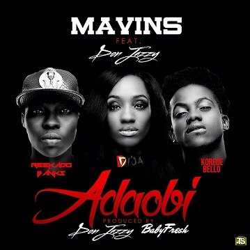 Mavin - Adaobi ft Don Jazzy, Reekado Banks, Korede Bello, Dija