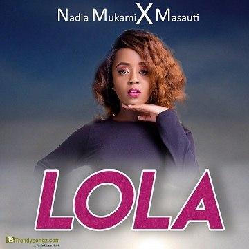 Nadia Mukami - Lola ft Masauti