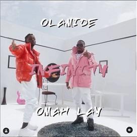 Olamide - Infinity ft Omah Lay