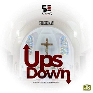 Strongman - Ups and Down ft M.anifest