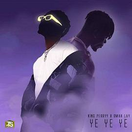 Omah Lay - Ye Ye Ye (Remix) ft King Perry